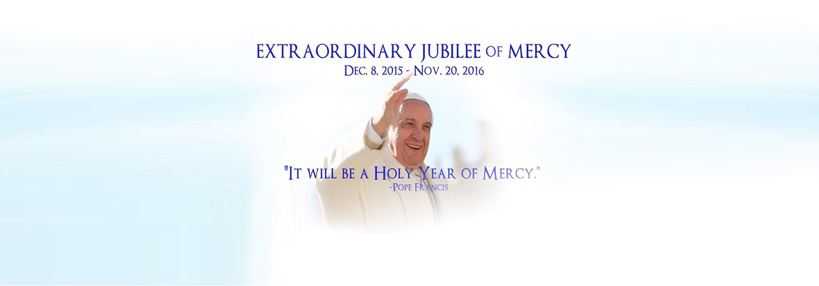 pope francis declares extraordinary jubilee of mercy 2016
